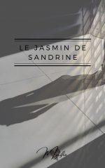 Le jasmin de sandrine